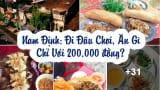 Giới trẻ Nam Định đi chơi đâu, ăn gì chỉ với 200.000 đồng?