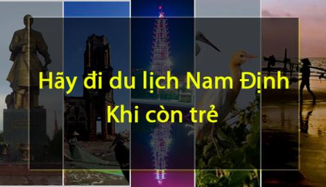 18 Địa Điểm Du Lịch Nổi Tiếng Ở Nam Định Không Thể Không Đi