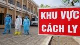 Nam Định: Tiếp nhận 116 người vào khu cách ly tập trung của tỉnh