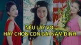 Nếu lấy vợ hãy chọn con gái Nam Định.