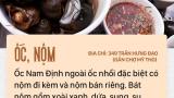 """Tất tần tật bí kíp cầm 200 nghìn, tự tin """"oanh tạc"""" ẩm thực Nam Định trong vòng một ngày"""