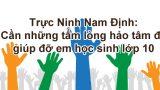 Trực Ninh Nam Định: Cần những tấm lòng hảo tâm để giúp đỡ em học sinh lớp 10