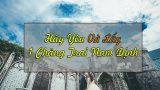 Tâm sự của một cô gái từng chạy đuổi theo tình yêu: Hãy yêu và lấy một chàng trai Nam Định làm chồng