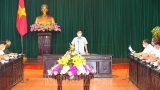 Nam Định : Thông báo kết luận của Chủ tịch UBND tỉnh tại cuộc họp về công tác phòng, chống dịch bệnh COVID-19
